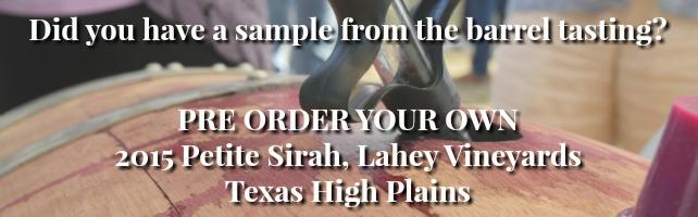 Pre Order 2015 Petite Sirah, Lahey Vineyards, Texas High Plains